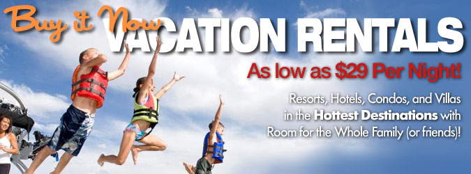 Buy-it-now Vacation Rentals as low as $29 per night