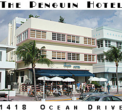 Choose Your Length Of Stay Anytime May 1 Thru December 15 2006 At Choice The President Hotel Or Penguin In South Beach Miami Florida